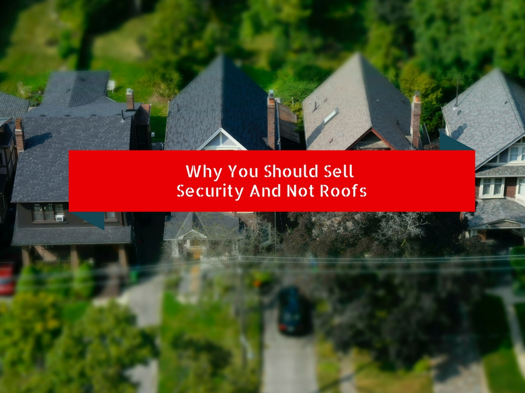 Sell Security Not Roofs
