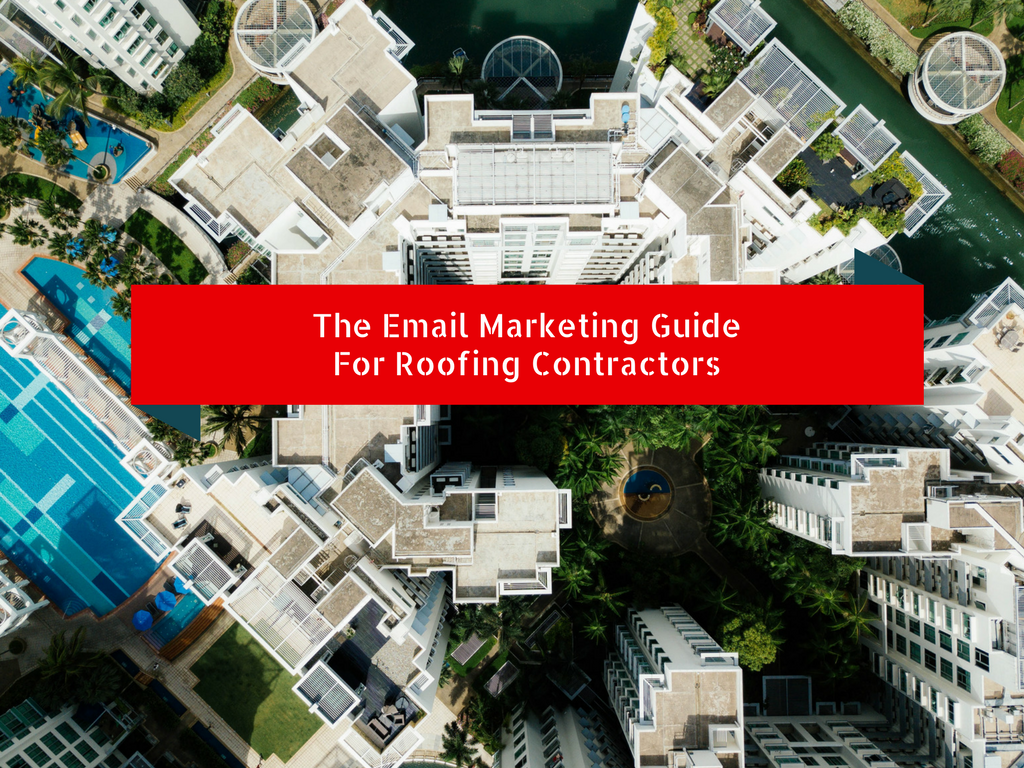Email Marketing Roofing Contractors